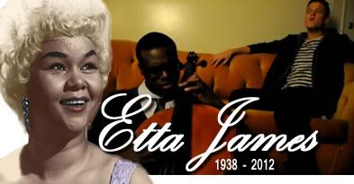 RIP - Etta James
